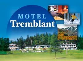 Motel Tremblant, มองต์ ทรอมบลอง
